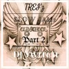 Trei'z Slowjamz Mixx Part 2