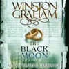 The Black Moon: Poldark, Book 5 - Winston Graham