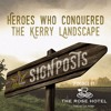 SIGNPOSTS - Heroes Who Conquered The Kerry Landscapes