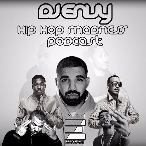 DJ ENVY - HIPHOP MADNESS PODCAST