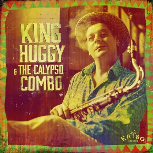 THE CALYPSOWER - KING HUGGY & THE CALYPSO COMBO