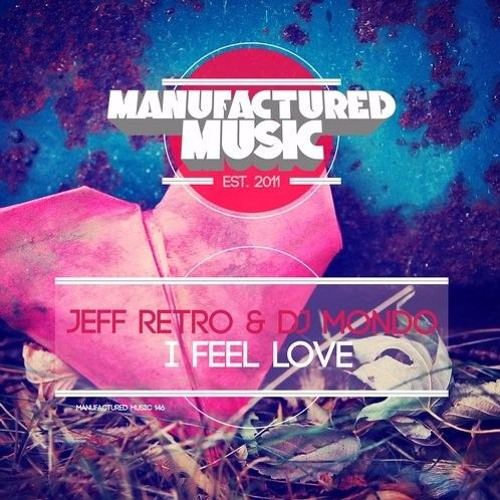 I Feel Love (Original Mix)