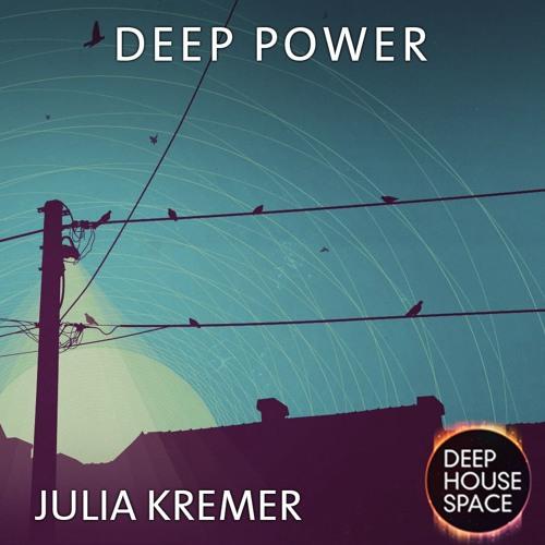 Thumbnail Deep House Space Deep House Space 82 Deep Power Julia Kremer