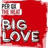 Per QX - The Heat (Original Mix)