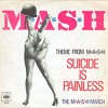Mash - Suicide is Painless