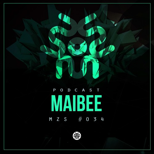 Maibee - Podcast #034