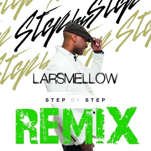 Step By Step - Larsmellow Remix