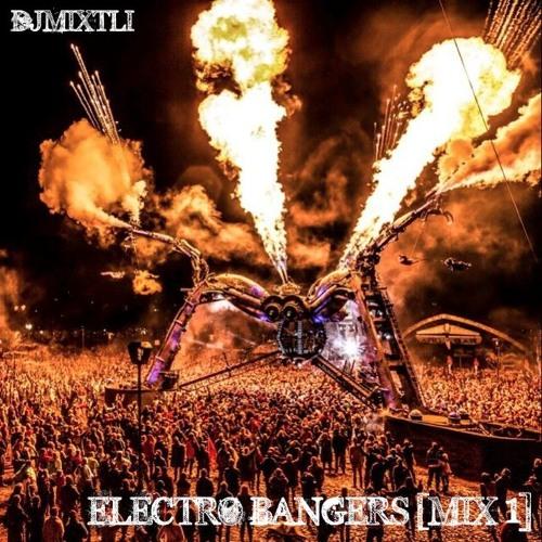 Electro Bangers [Mix 1]