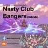 MusicSongShare - Nasty Club Bangers (Club Mix)