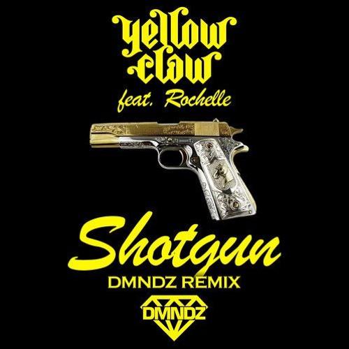 Yellow Claw Feat. Rochelle –  Shotgun (DMNDZ Remix)