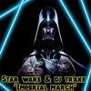 108 - Star Wars & Dj Trake - The Imperial March - (Short Moombahton Original)