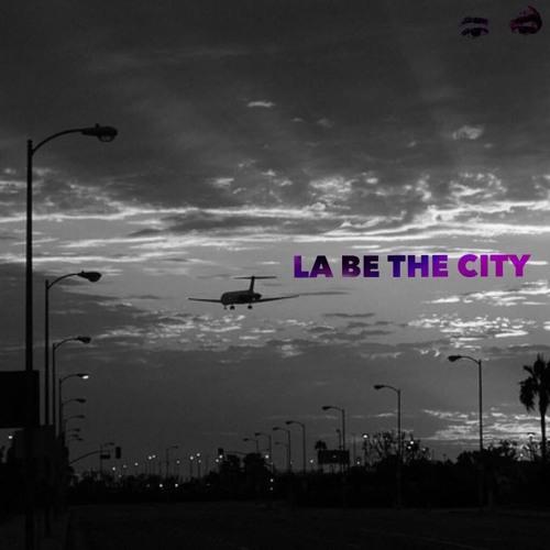 LA Be Da City