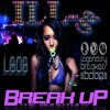 "Legendary Breakers of Boom *ILL-g ""Break Up The Monotony"""