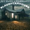 Jayy Bilotti X Heights Gotti - Slaughterhouse