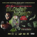 Yung Legend ft. Dae Flywalker and Eastside L Boog – Blowin' Money