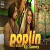 Poplin Refix - Diljit - Dj Sunny - Latest Punjabi Songs 2016