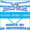 South African DJ S Moving  Deeper Too Was UK House Music Mix.9