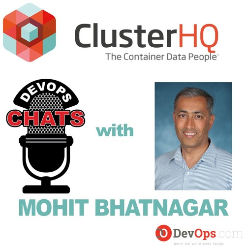 DevOps Chat w/ Mohit Bhatnagar of ClusterHQ