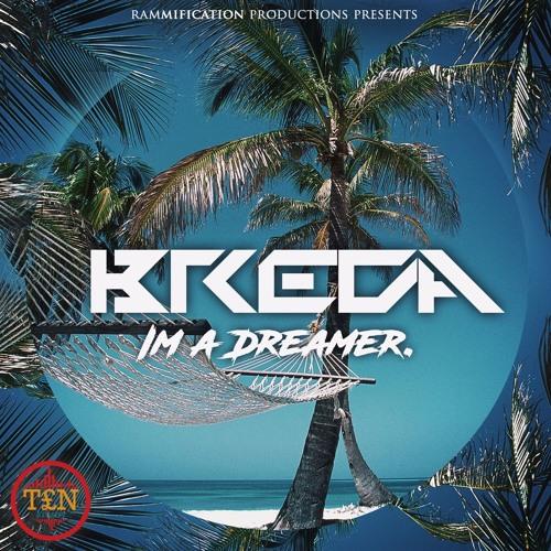 BREDA - Im A Dreamer (Original Mix)