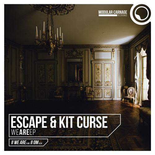 Escape & Kit Curse - We Are EP