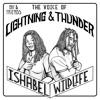 LIGHTNING & THUNDER MIXTAPE - feat ISHABEL WILDLIFE O.B.F & FRIENDS