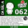 DJ Da Silva - Planet Radio the Club #062 (07-2016)