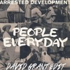 Arrested Development - People Everyday (David Grant Edit)