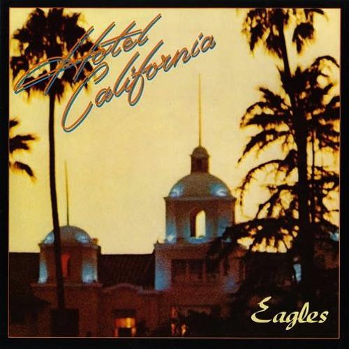 Eagles - Hotel California (JICO Bootleg) by JICOMUSIC - Free ...