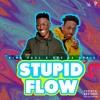 King Paul (Feat. Dre Da Topic) - Stupid Flow