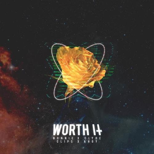 Bonnie X Clyde & Clips X Ahoy - Worth It (Marcutio Remix)