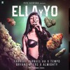 Ella Y Yo - Farruko Ft Tempo,Bryant Myers,AnuelAA,Almighty