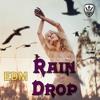Rain Drop Edm  / Vishal Nishad / Official Nw Song 2016