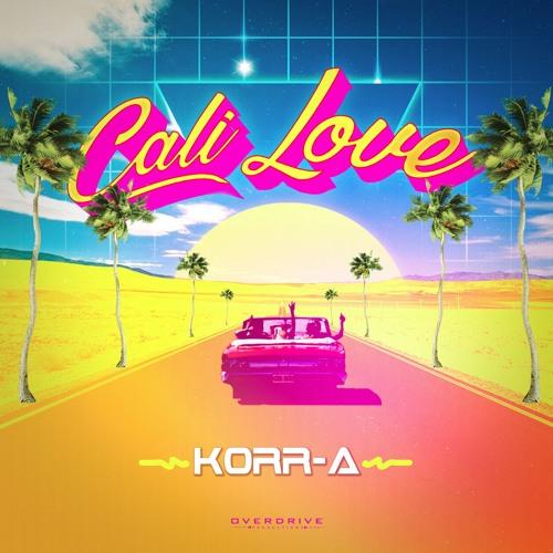 KORR-A - Cali Love