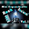 Mini Enganchadito Rock Nacional Vol.1 (Temas Originales) Portada del disco