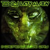 Toxin x Lady Alien - Independence Day [FREE DOWNLOAD]