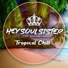 Benjaxz Feat.Train - Hey Soul Sister (Tropical Chill)