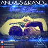 Andres Grande - Dame Tu Amor (Prod By. Chutto Is Back & Kentu Music) mp3