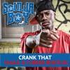 Crank Dat - Soulja Boy (Chalk & Cheese Bootleg)