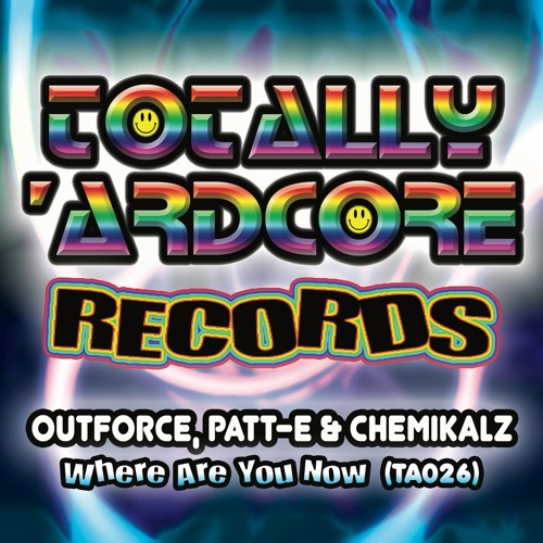 Outforce, Patt-E & Chemikalz - Where Are You Now? (TA026) - OUT 21.10.2016