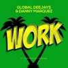 Global Deejays & Danny Marquez Feat Puppah Nas - T & Denise - Work (GUERCIOSHOWREMIX) FREE DOWNLOD