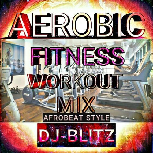 DJ - BLITZ'S AEROBIC WORKOUT MIX