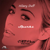 Hilary Duff - Sparks (Adrian Lagunas Remix)Free Download Clic in