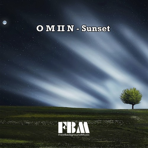 O M II N - Sunset - Free Background Music