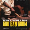 Gbon Gan Gbom || www.phjamz.com