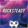 The Living Proof - Rocksteady