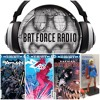 BatForceRadioEp044: DC Rebirth Comics Galore + Collectibles and SDCC prep!