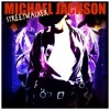 Streetwalker (Michael Jackson Remix)