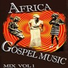 Nigeria-Africa Gospel Music Mix  | africa-gospel.comli.com
