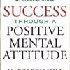 From The Book Success Through Positive Mental Attitude 2