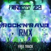 Rock N Rave RMX_FreeTrack